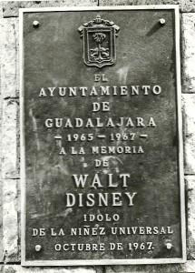 Placa conmemorativa de Walt Disney en Guadalajara.